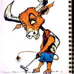 "BULL vs. BEAR SKETCHBOOK by Matt 'Iron-Cow' Cauley ""Bull Golfing"""