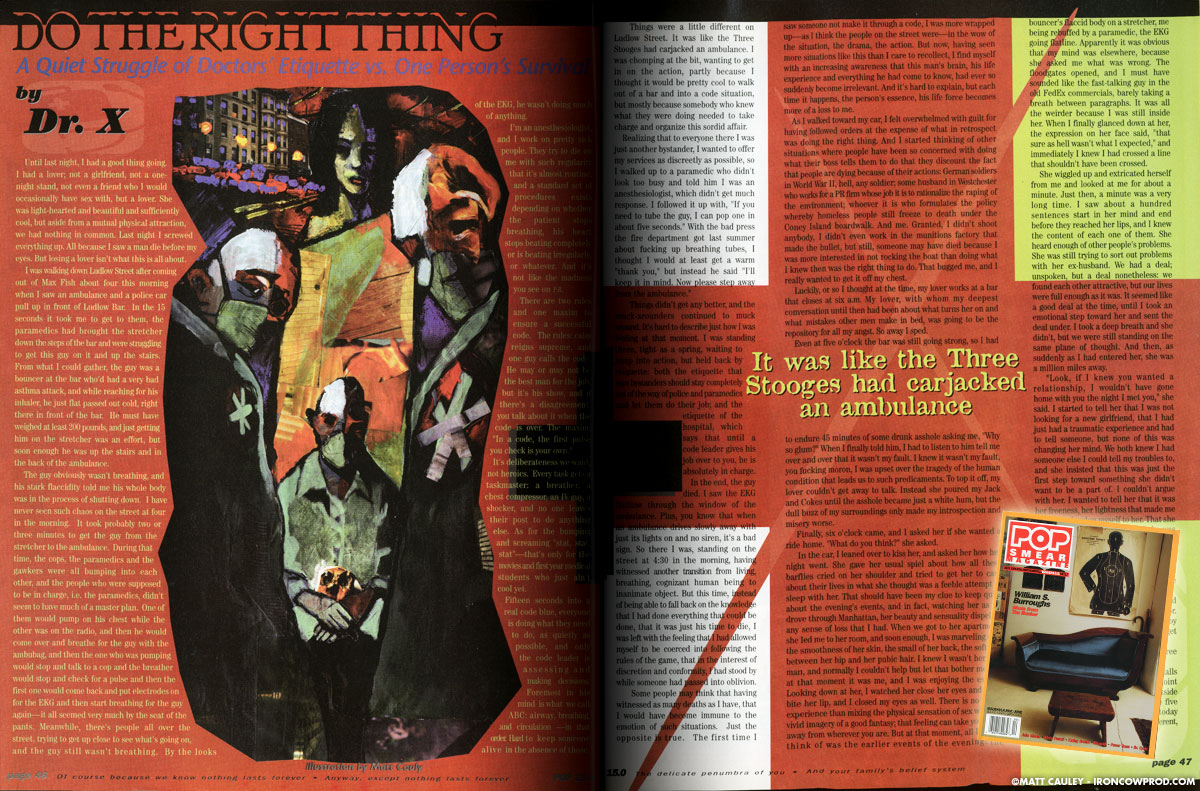 """""""Do The Right Thing: A Quiet Struggle of Doctors' Etiquette vs. One Person's Survival"""" Featured in POPSmear Magazine Issue #15.0. May/June, 1998."""