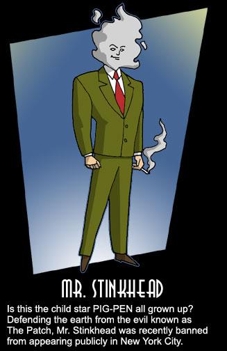 Mr. Stinkhead