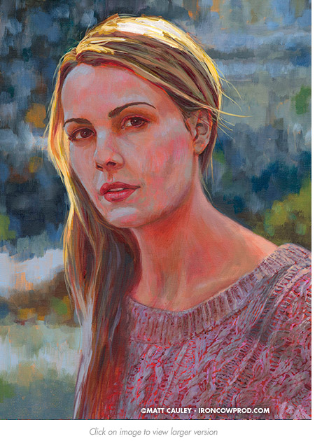 """Hallie""   Acrylic on canvas   18 x 24 inches   Painted 2016 by Matt Cauley"